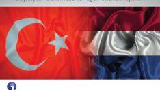 Ajans Press, 400 yılı aşkın bir süredir devam eden Türkiye Hollanda ilişkilerine mercek tuttu.