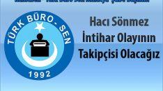 Türk Büro Sen Malatya Şubesi Başkanı Haci Sönmez: Mobbing Sonucu İntihar Eden Teknisyen Hakkında Konuştu