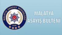 Malatya Asayiş Bülteni Günlük Olaylar 10 – 16 Haziran 2019