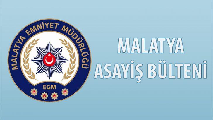 Malatya Asayiş Bülteni – Günlük Olaylar 01 – 07 Temmuz  2019