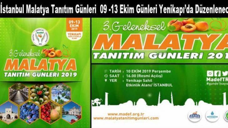 3. Malatya Tanıtım Günleri İstanbul'da 09 -13 Ekim'de Yapılacak @MadefTR #gunde1kayısı #malatya