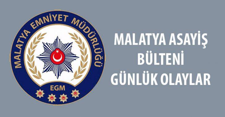 Malatya Asayiş Bülteni Günlük Olaylar 7-13 Ekim 2019