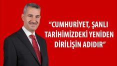 """""""Cumhuriyet, Şanlı Tarihimizdeki Yeniden Dirilişin Adıdır"""""""