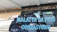 Malatya'da Fetö Operasyonu 18 Şubat 2020