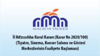 İl Hıfzıssıhha Kurul Kararı (Karar No 2020/100) (Tiyatro, Sinema, Konser Salonu ve Gösteri Merkezlerinin Faaliyete Başlaması)