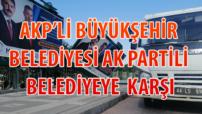 AKP'li Malatya Büyükşehir Belediyesi , Ak Partili Yeşilyurt Belediyesine Karşı