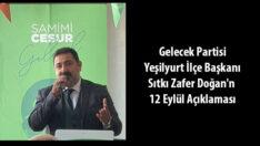 Gelecek Partisi Yeşilyurt İlçe Başkanı Sıtkı Zafer Doğan'n 12 Eylül 1980 Darbe  Açıklaması