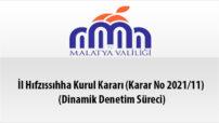İl Hıfzıssıhha Kurul Kararı (Karar No 2021/11) (Dinamik Denetim Süreci)
