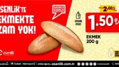 Esenlik Süper Marketler'de Ekmekte zam yapılmadı.